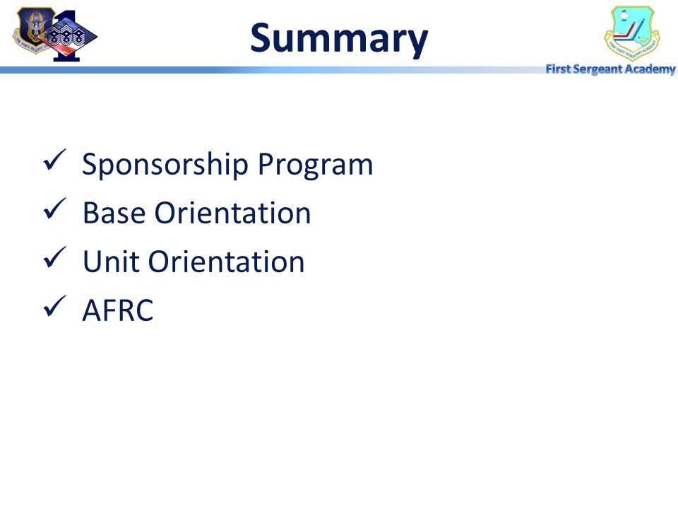 Summary Sponsorship Program Base Orientation Unit Orientation AFRC