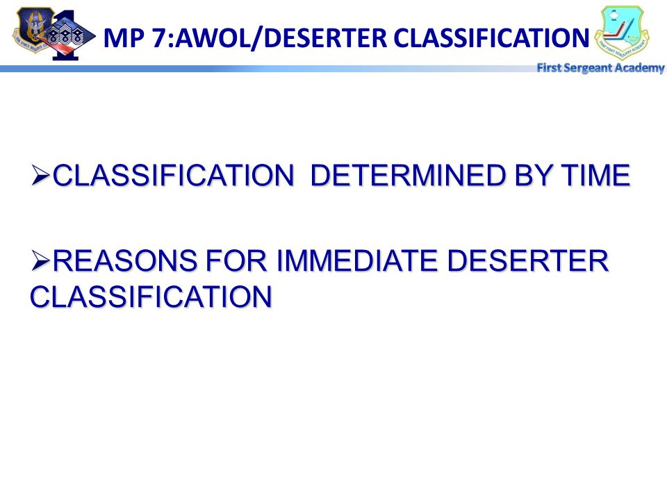 MP 7:AWOL/DESERTER CLASSIFICATION