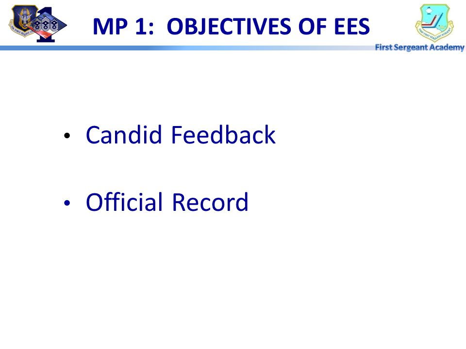 MP 1: OBJECTIVES OF EES Candid Feedback Official Record