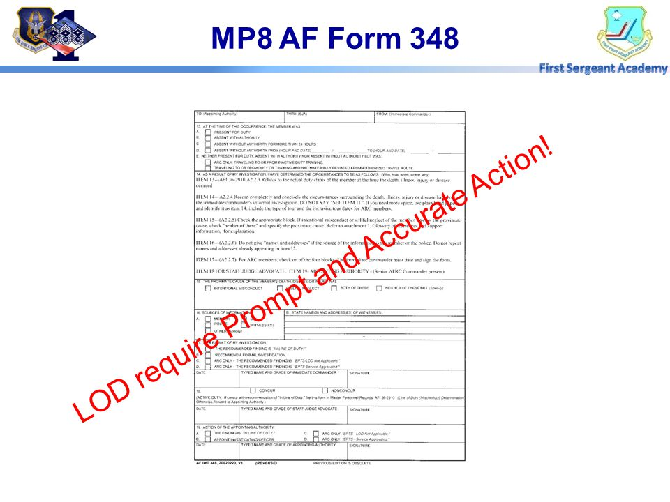 MP8 AF Form 348 LOD require Prompt and Accurate Action!