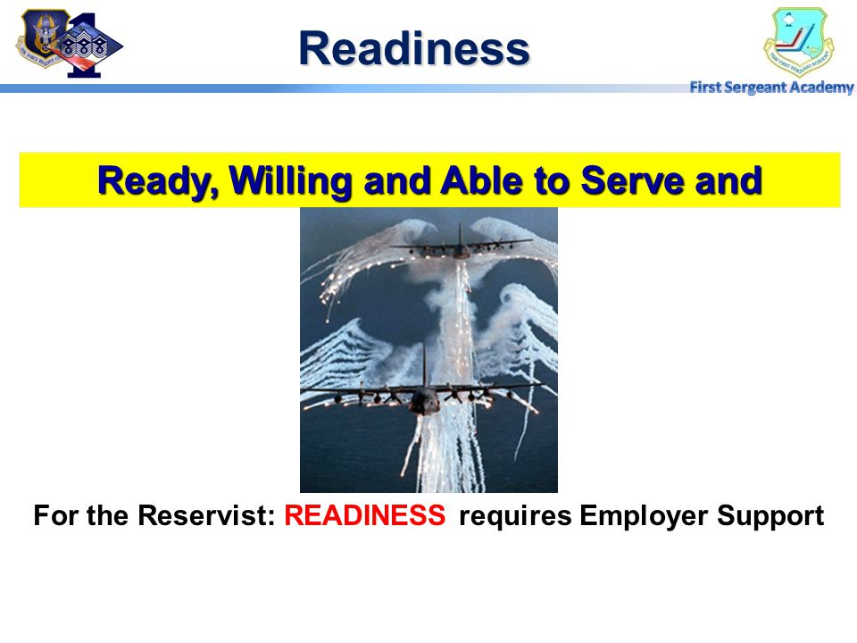 Readiness Ready, Willing and Able to Serve and Perform