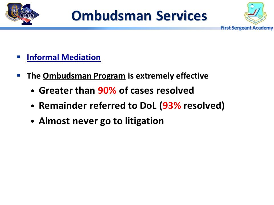 Ombudsman Services Greater than 90% of cases resolved
