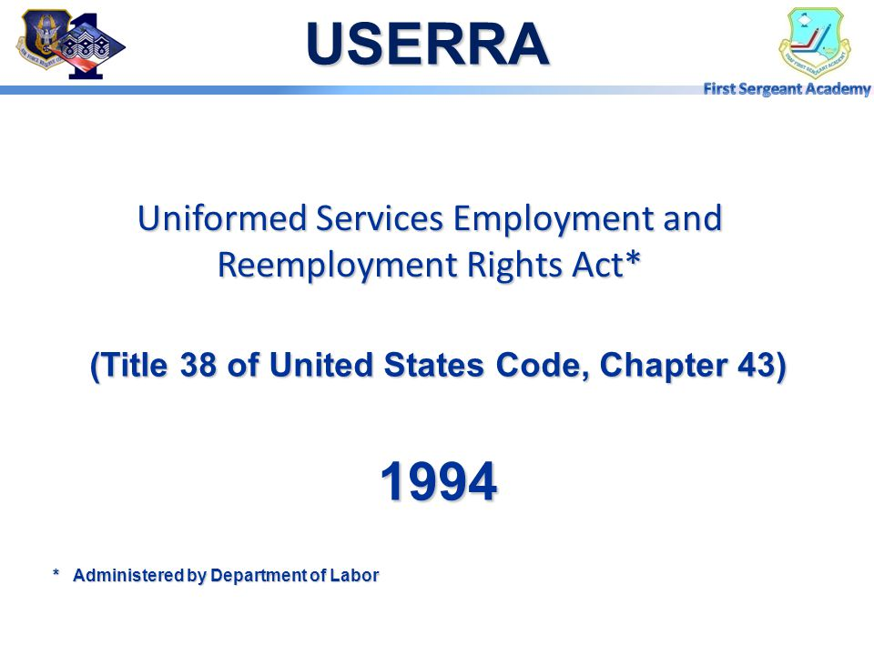 Uniformed Services Employment and Reemployment Rights Act*