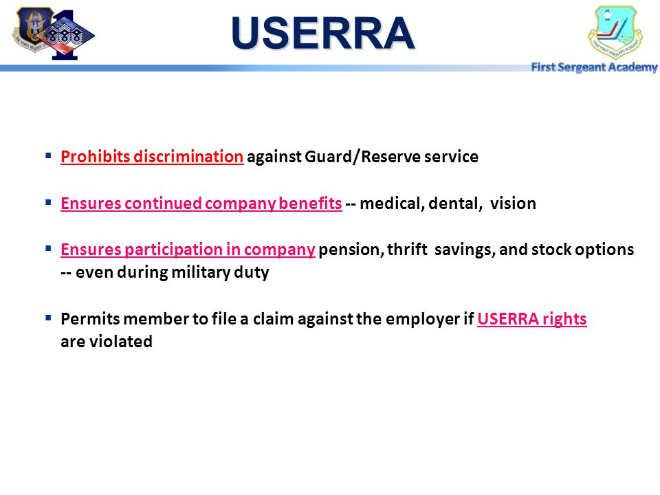 USERRA Prohibits discrimination against Guard/Reserve service