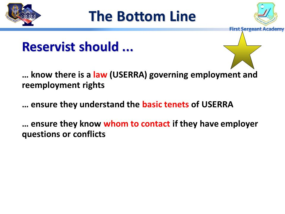 The Bottom Line Reservist should ...