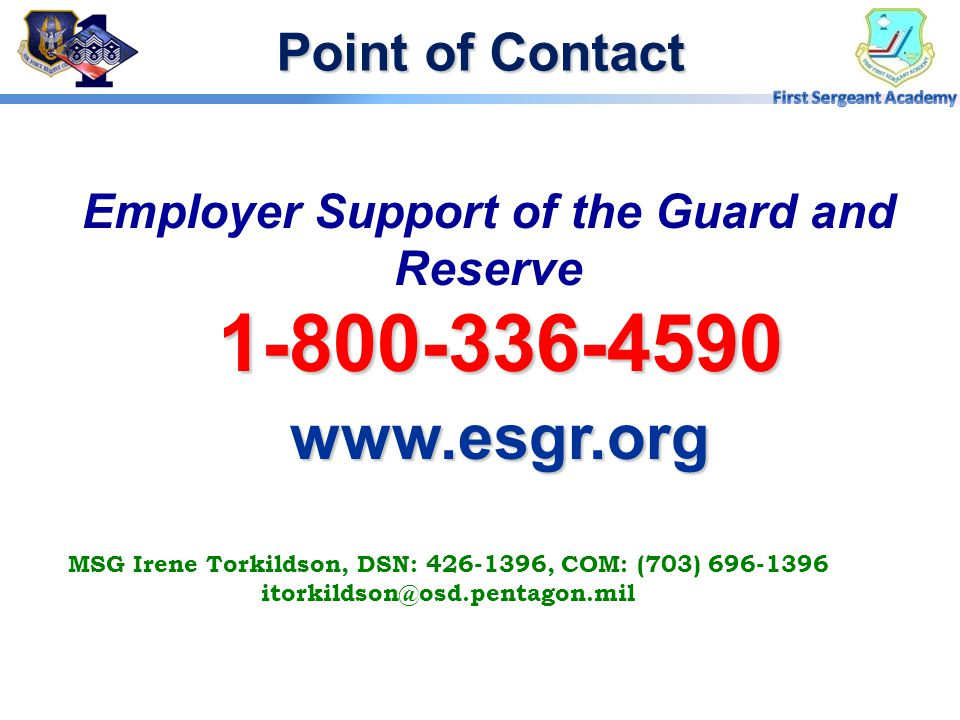 1-800-336-4590 www.esgr.org Point of Contact