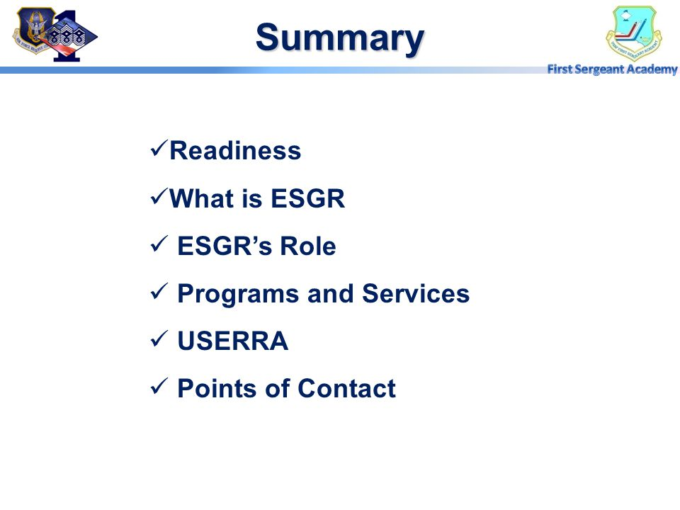 Summary Readiness What is ESGR ESGR's Role Programs and Services
