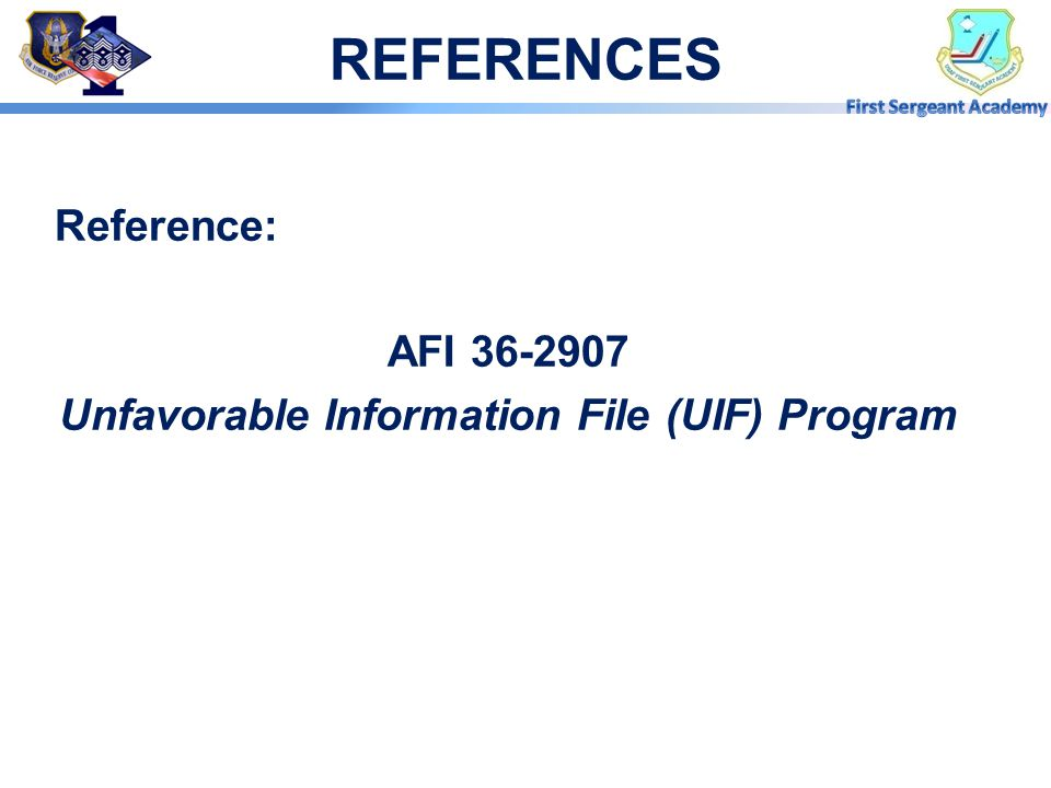 Unfavorable Information File (UIF) Program
