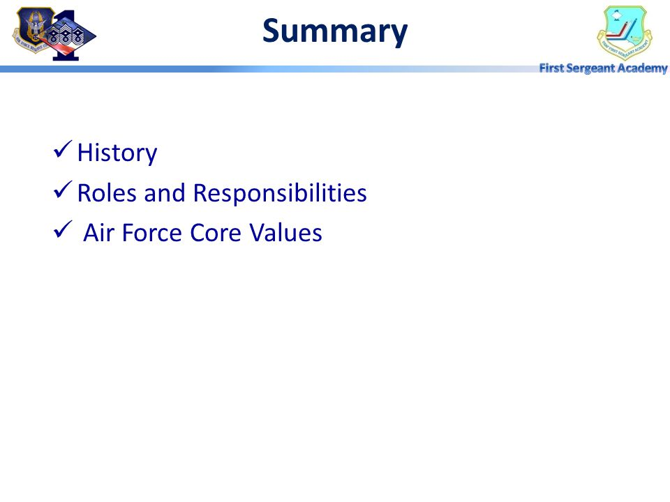 Summary History Roles and Responsibilities Air Force Core Values