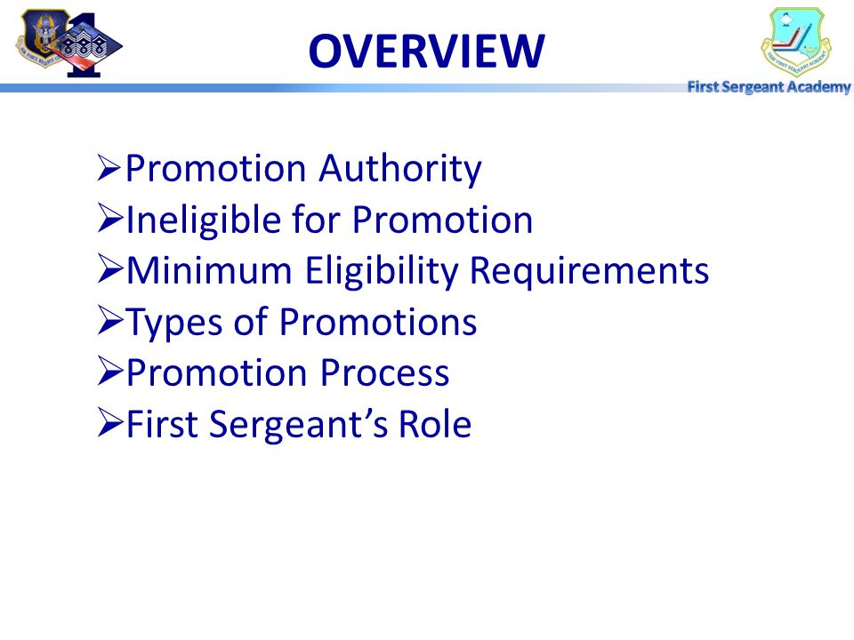 OVERVIEW Ineligible for Promotion Minimum Eligibility Requirements