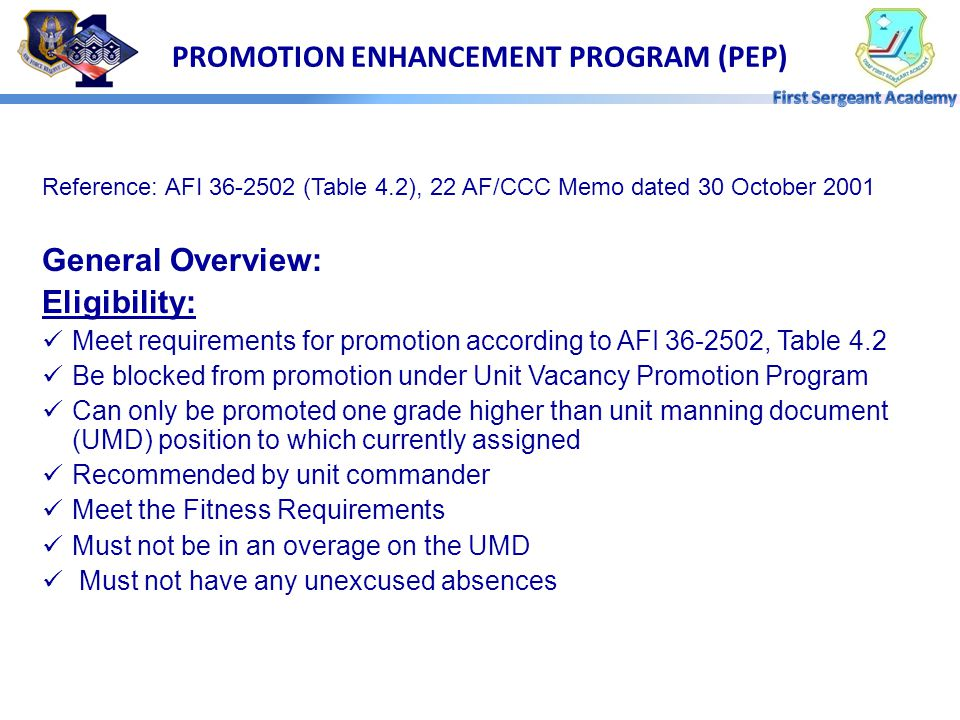 PROMOTION ENHANCEMENT PROGRAM (PEP)