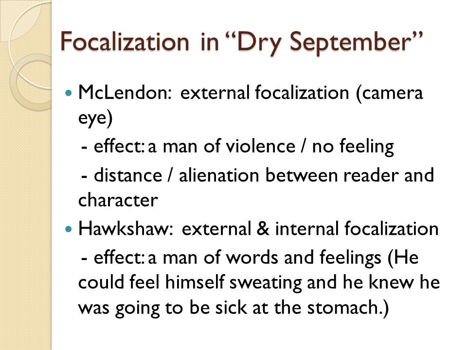 Focalization in Dry September