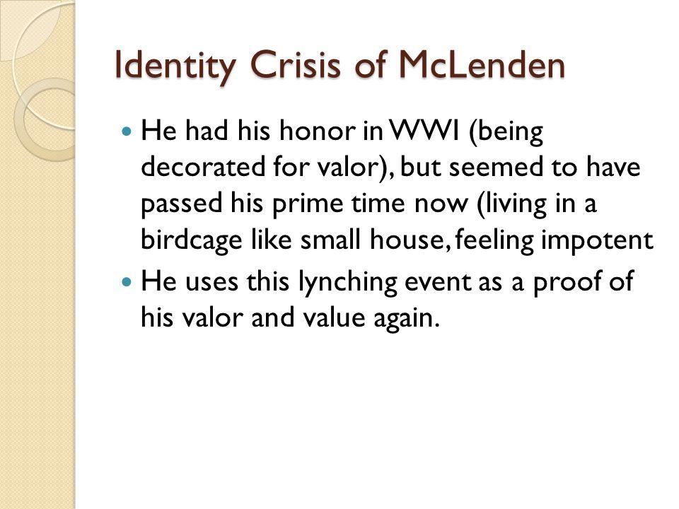 Identity Crisis of McLenden