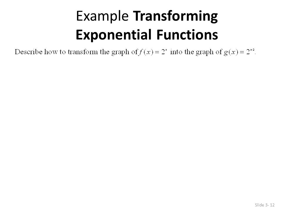 Example Transforming Exponential Functions