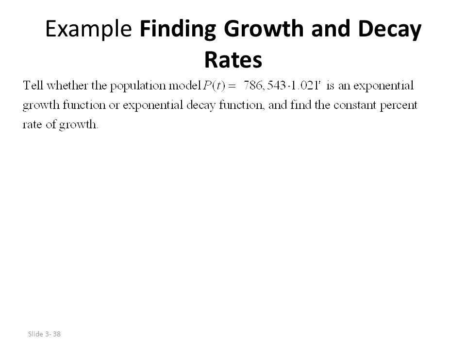 Example Finding Growth and Decay Rates