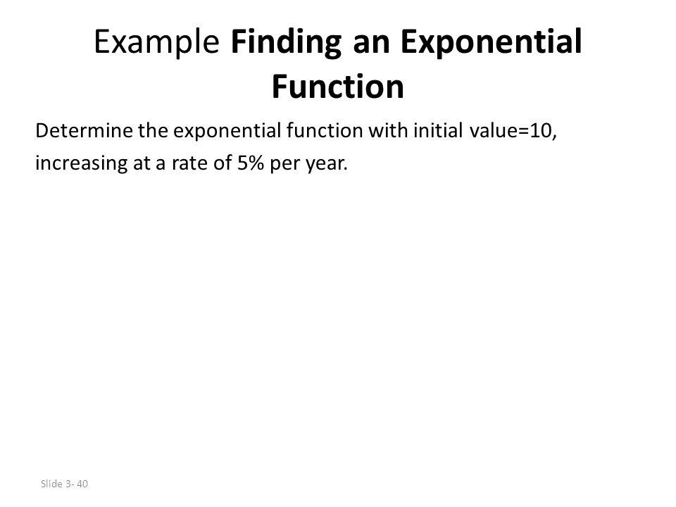 Example Finding an Exponential Function