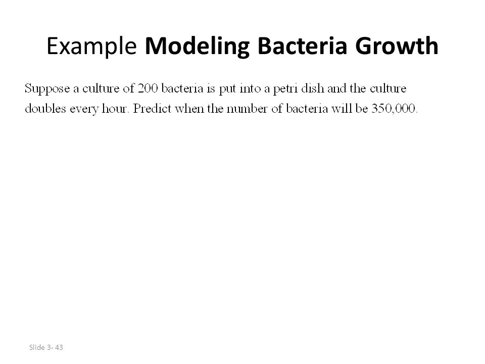 Example Modeling Bacteria Growth
