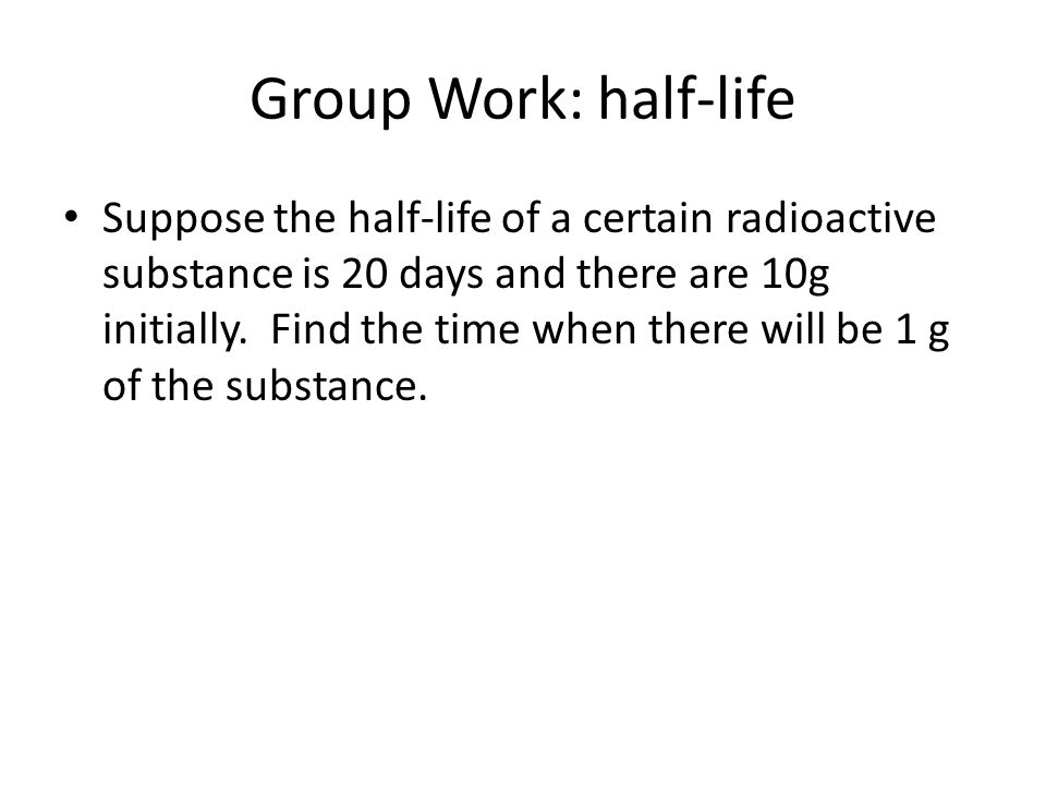 Group Work: half-life