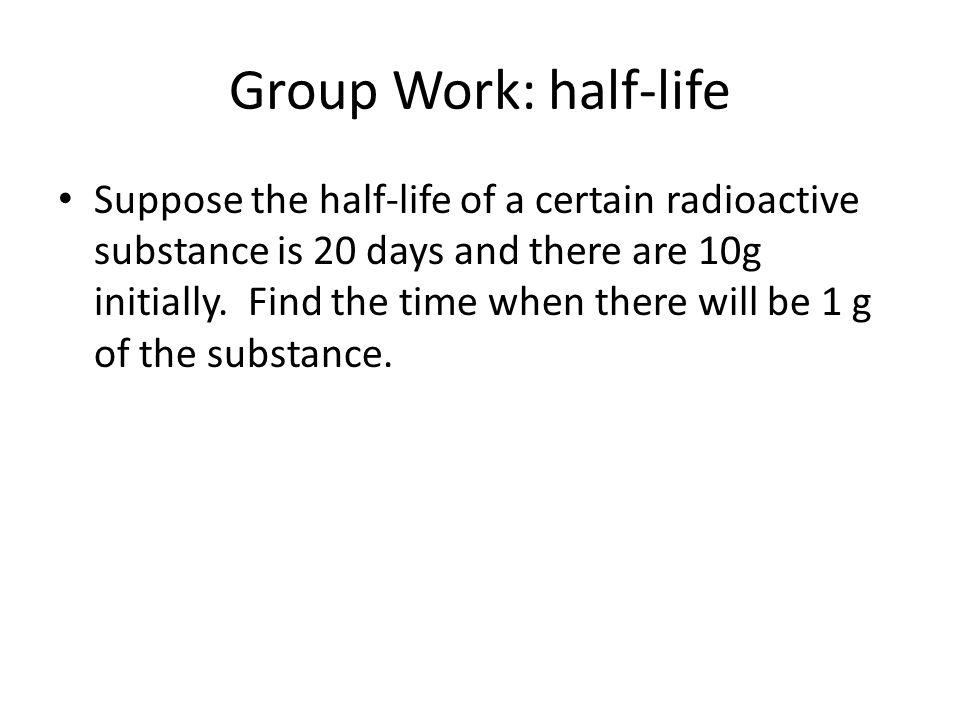 Group Work: half-life
