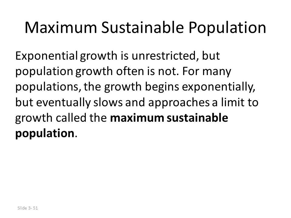 Maximum Sustainable Population