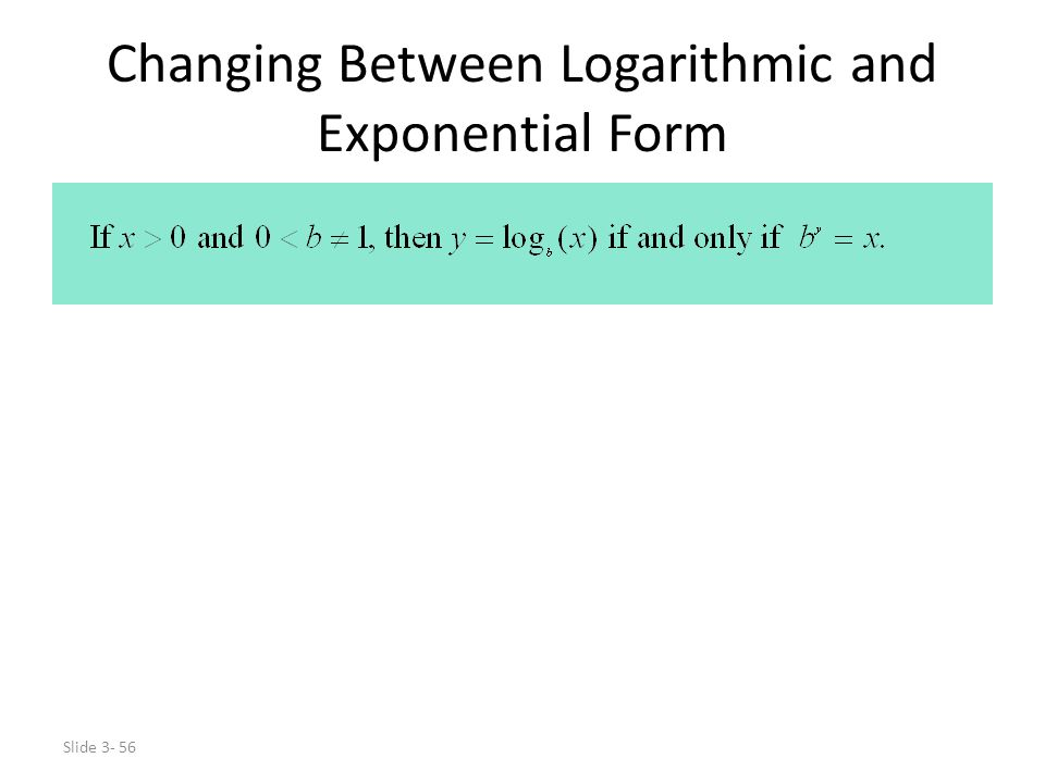 Changing Between Logarithmic and Exponential Form
