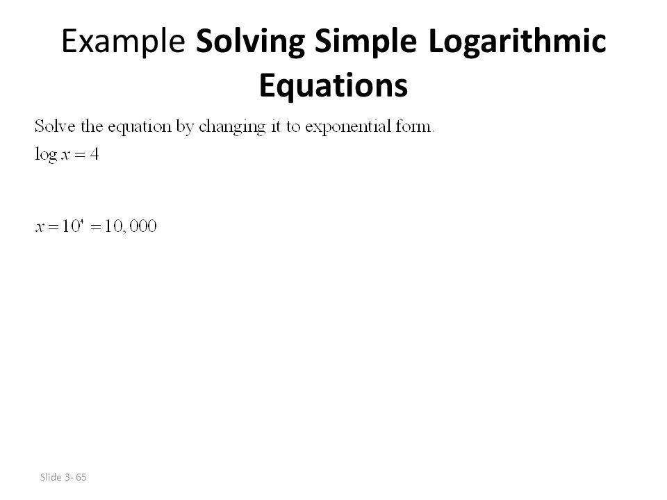 Example Solving Simple Logarithmic Equations