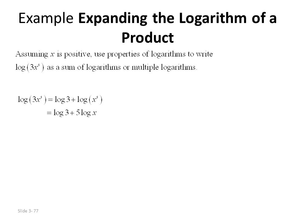 Example Expanding the Logarithm of a Product