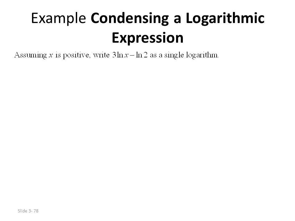 Example Condensing a Logarithmic Expression