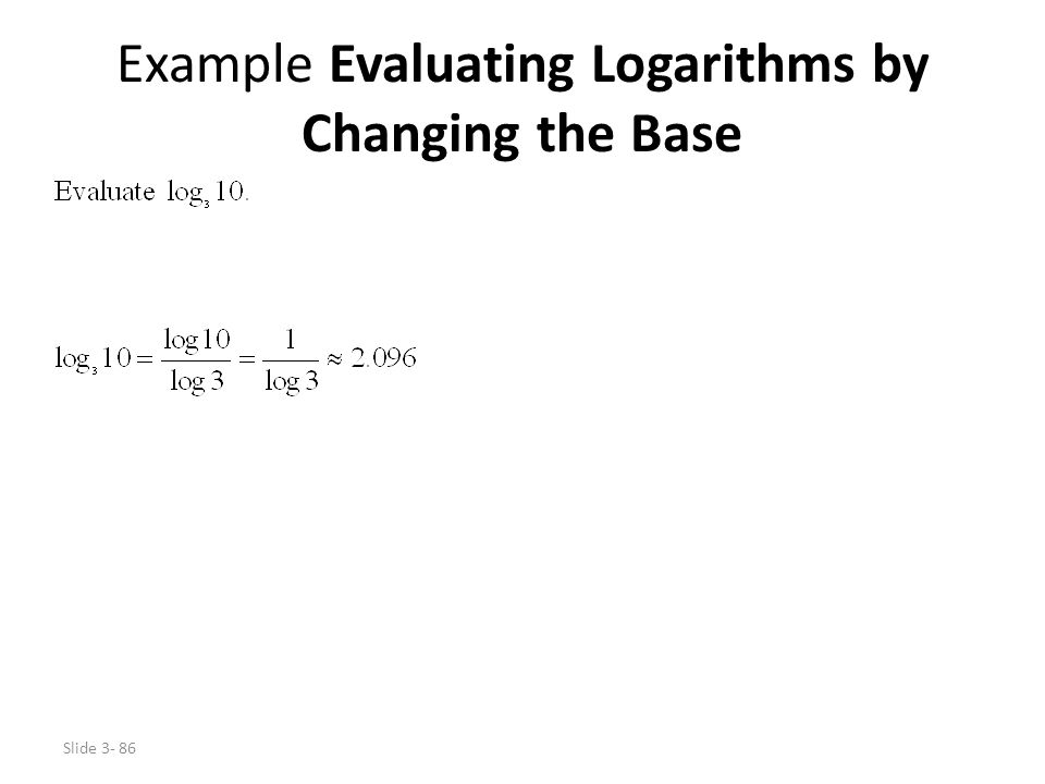 Example Evaluating Logarithms by Changing the Base