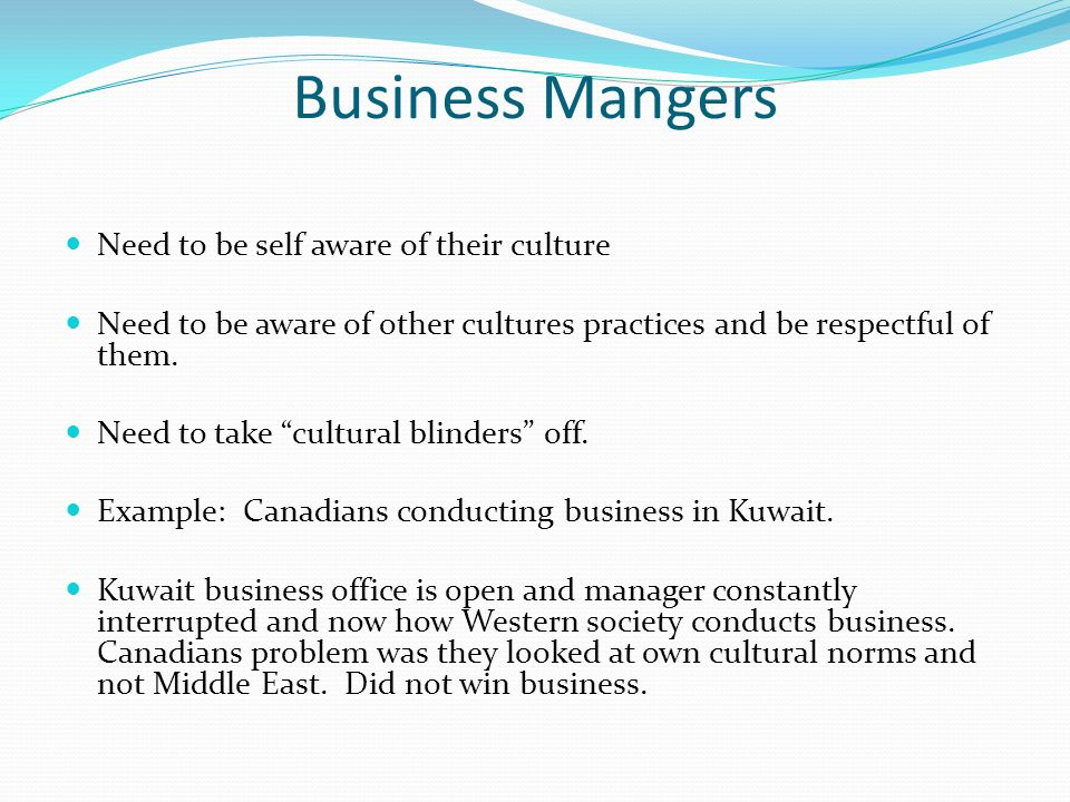 Business Mangers Need to be self aware of their culture