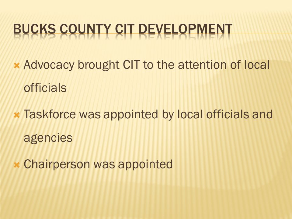 Bucks County CIT Development