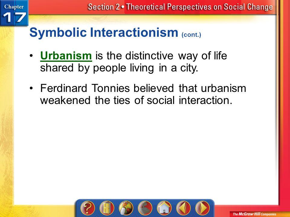 Symbolic Interactionism (cont.)