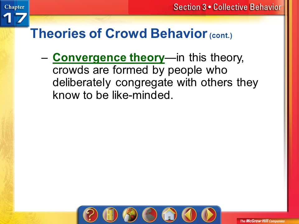 Theories of Crowd Behavior (cont.)