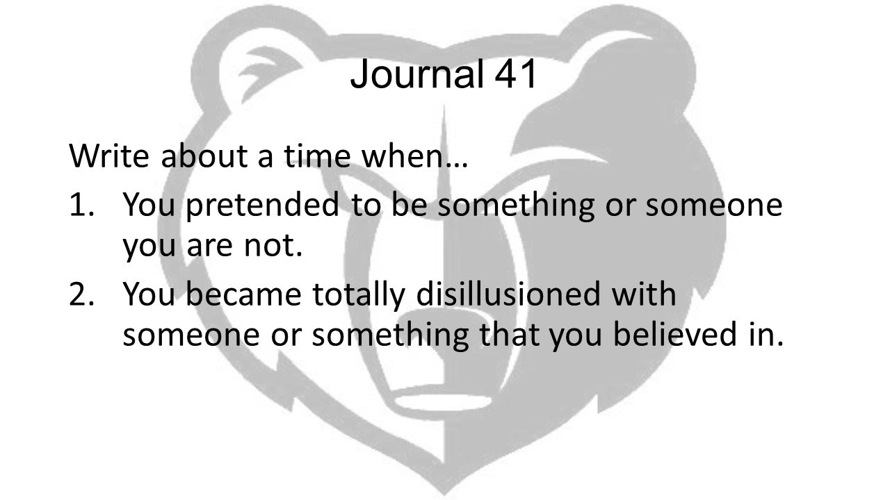 Journal 41 Write about a time when…