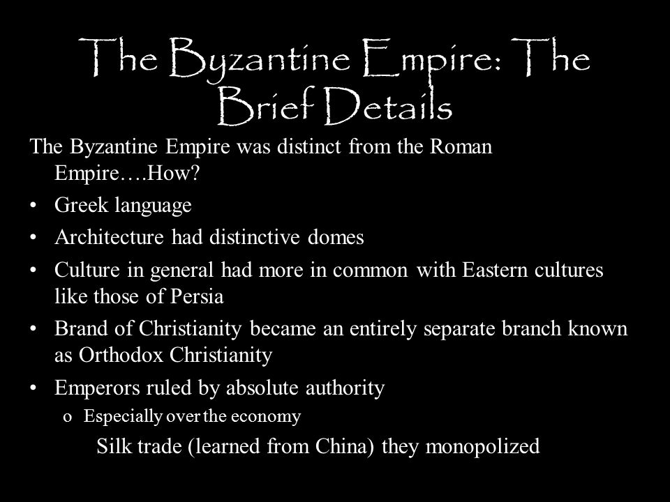 The Byzantine Empire: The Brief Details