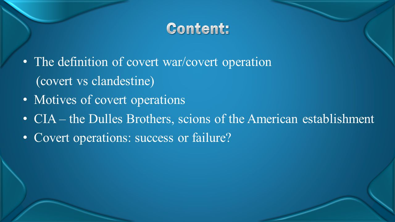 Content: The definition of covert war/covert operation