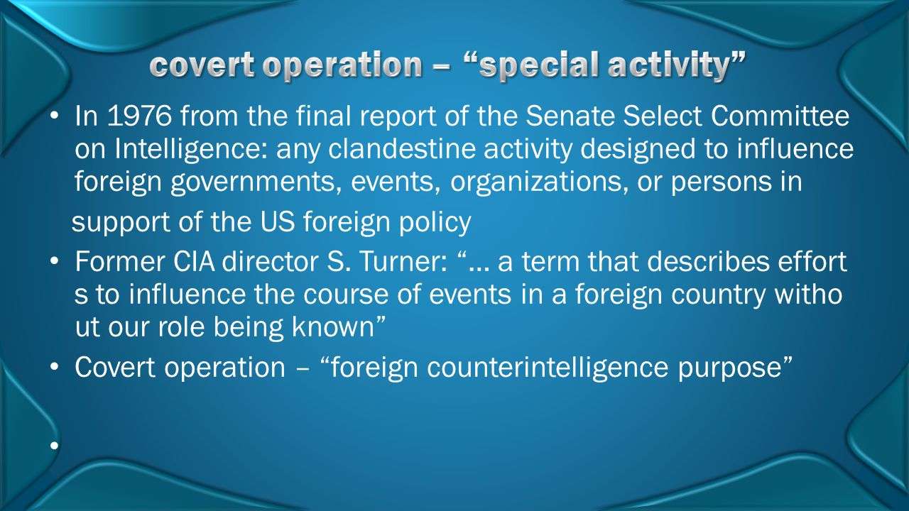 covert operation – special activity