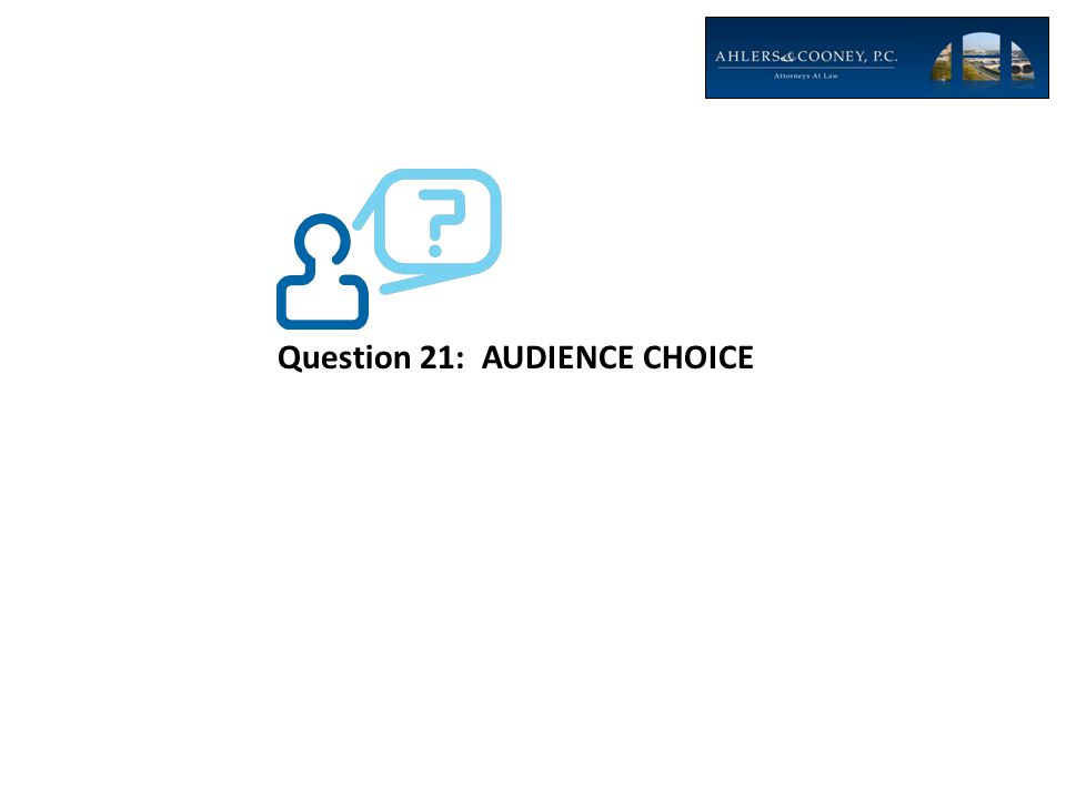 Question 21: AUDIENCE CHOICE