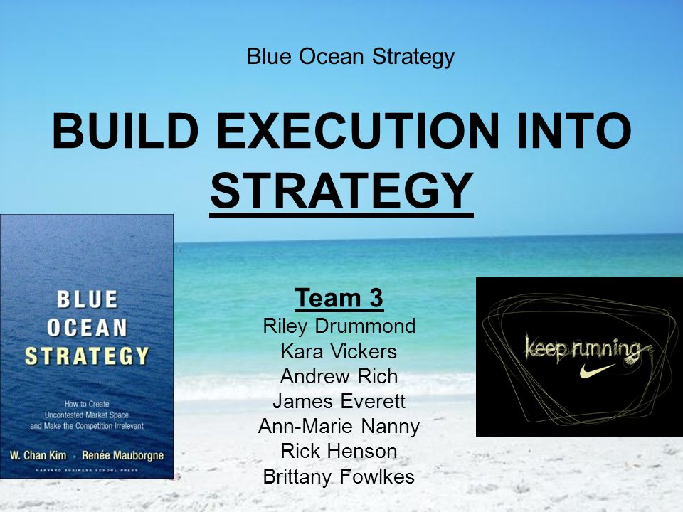 BUILD EXECUTION INTO STRATEGY