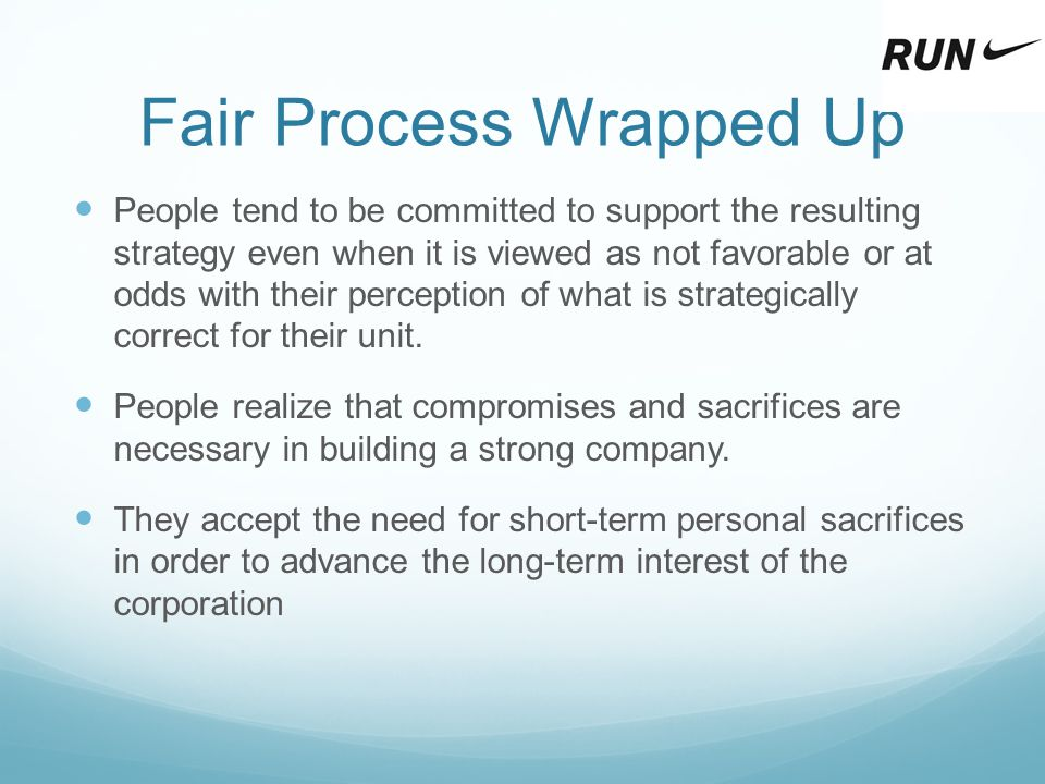Fair Process Wrapped Up