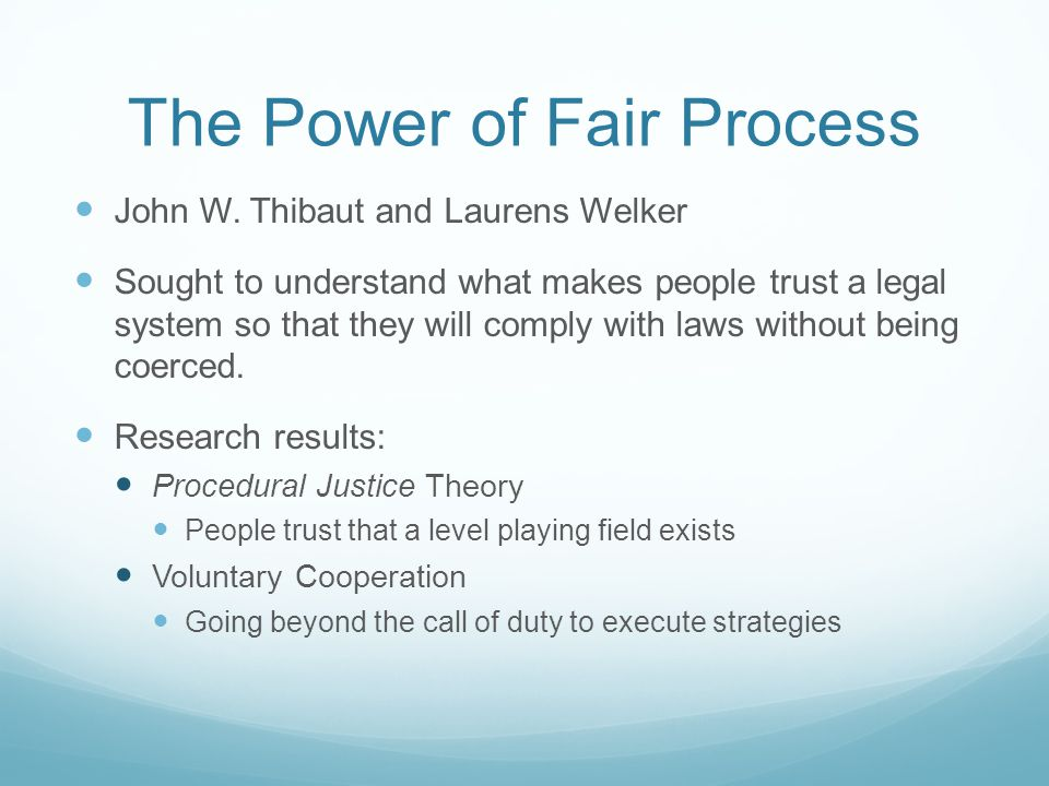 The Power of Fair Process