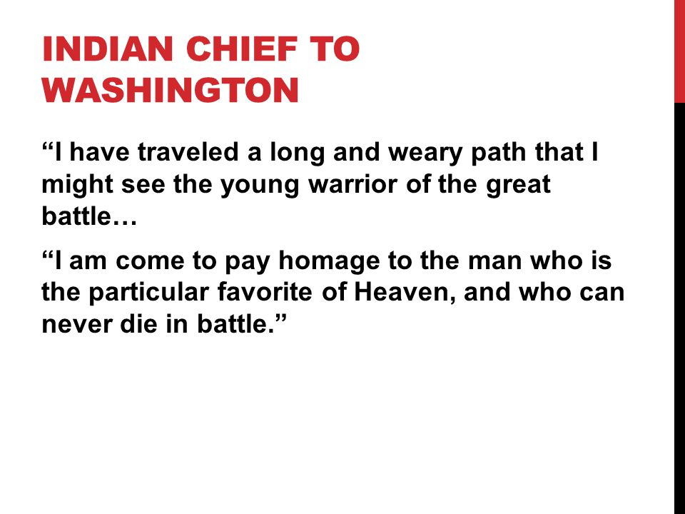 Indian Chief to Washington