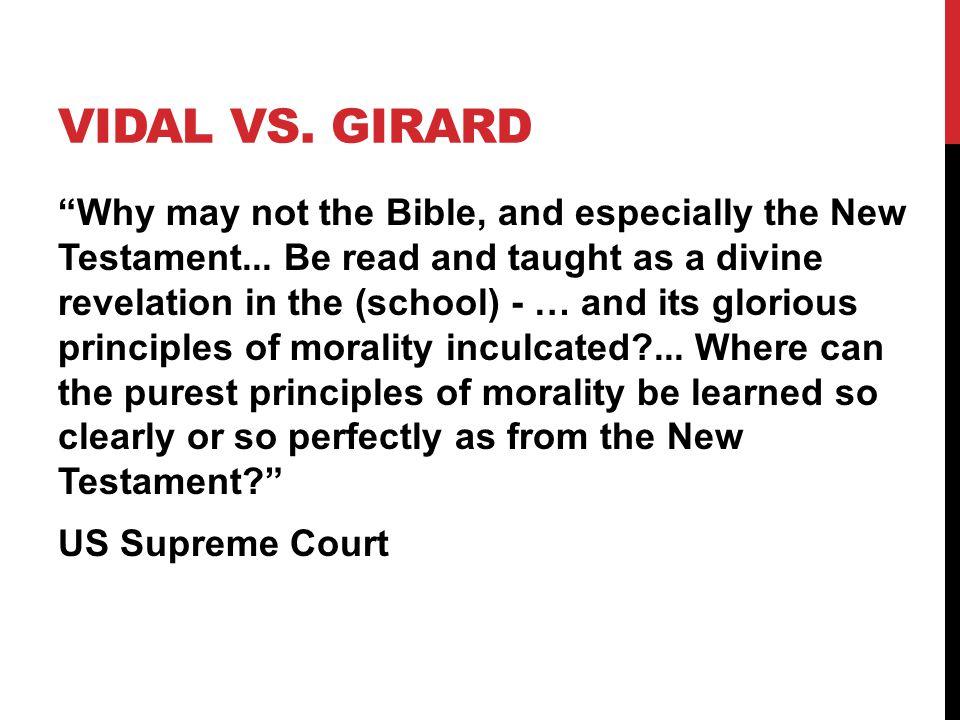 Vidal vs. Girard