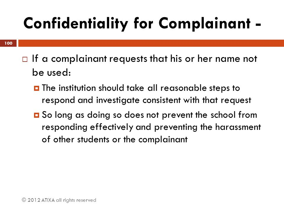 Confidentiality for Complainant -