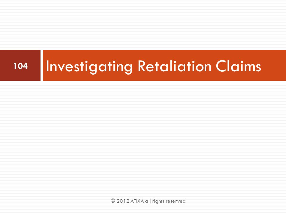 Investigating Retaliation Claims