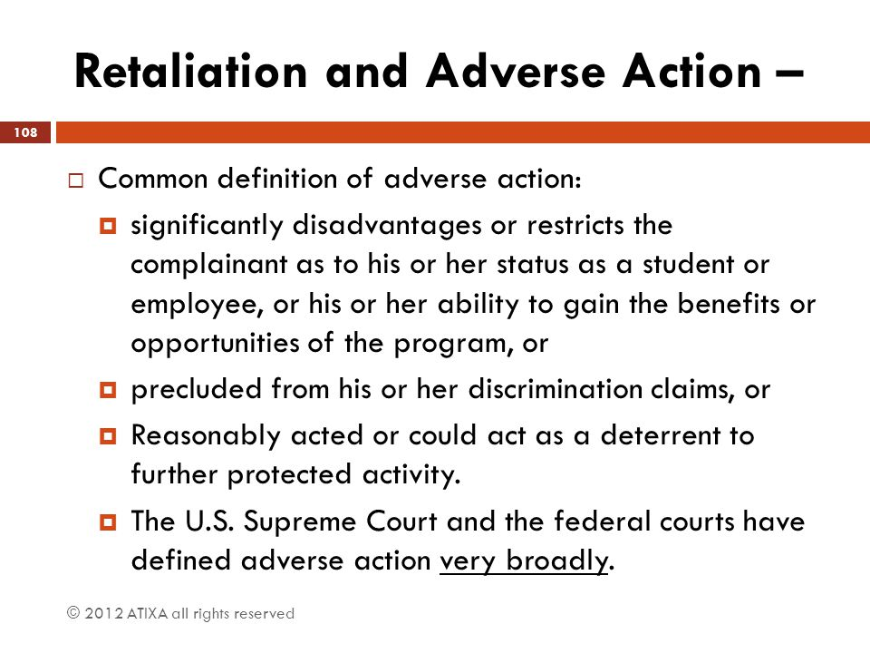Retaliation and Adverse Action –