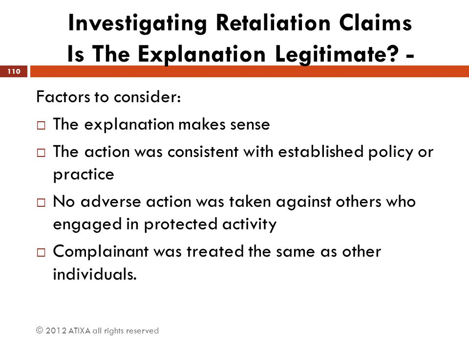 Investigating Retaliation Claims Is The Explanation Legitimate -