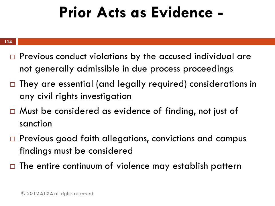 Prior Acts as Evidence -