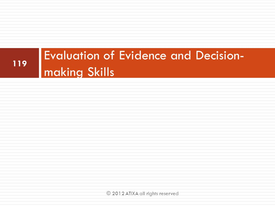 Evaluation of Evidence and Decision-making Skills