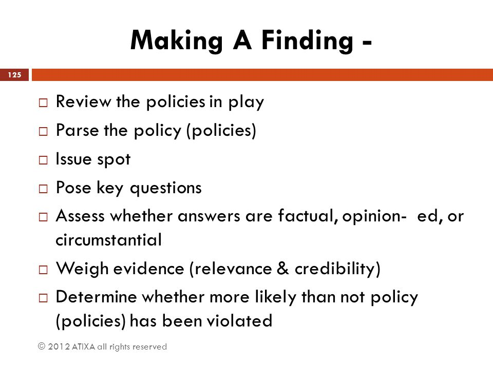 Making A Finding - Review the policies in play